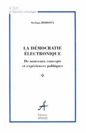 La Democratie Electronique - Couverture - Format classique