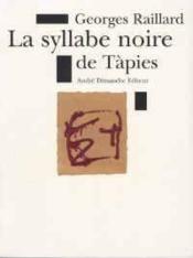 Syllabe Noire De Tapies (La) - Couverture - Format classique
