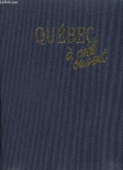 Quebec A Ciel Ouvert - Couverture - Format classique