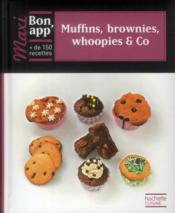 Vente livre :  Muffins, brownies, whoopies & Co  - Collectif