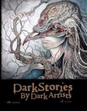 Vente livre :  Dark stories by dark artists  - Collectif