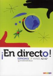 EN DIRECTO ; espagnol ; 2ème année ; manuel de l'élève - Couverture - Format classique
