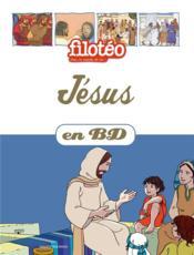 Les Chercheurs De Dieu T.21 ; Jésus En Bande Dessinée - Couverture - Format classique