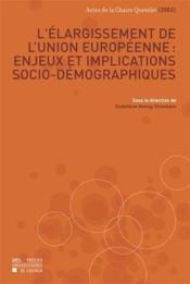 L'Elargissement De L'Union Europeenne Actes De La Chaire Quetelet 2003 - Couverture - Format classique