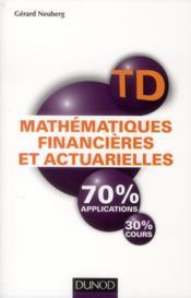 TD ; mathématiques financières et actuarielles ; travaux dirigés - Couverture - Format classique