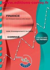 Finance ; corrigé ; unité d'enseignement 2 du DSCG ; cas pratiques (5e édition) - Couverture - Format classique