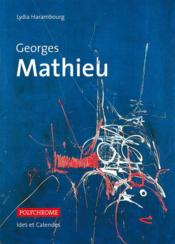 Vente livre :  Georges Mathieu  - Lydia Harambourg