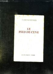 Le Pied De Cuve. - Couverture - Format classique