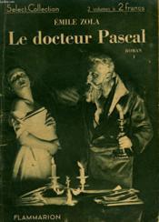 Le Docteur Pascal. Tome 1. Collection : Select Collection N° 23. - Couverture - Format classique
