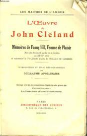 L'Oeuvre De John Cleland. Memoires De Fanny Hill, Femme De Plaisir. - Couverture - Format classique