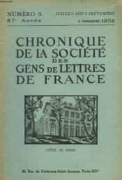 CHRONIQUE DE LA SOCIETE DES GENS DE LETTRES DE FRANCE N°3, 87e ANNEE ( 3e TRIMESTRE 1952) - Couverture - Format classique