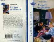 Un Pere En Detresse - His Little Girl - Couverture - Format classique