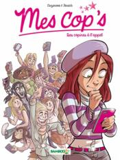 Mes cops t.1 ; des copines à l'appel