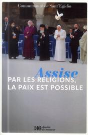 Vente  Assise : par les religions, la paix est possible  - Collectif