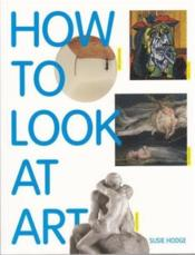 Vente  How to look at art  - Susie Hodge