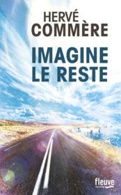Imagine le reste  - Herve Commere