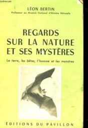 Regards Sur La Nature Et Ses Mysteres - Couverture - Format classique