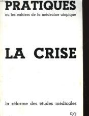 Pratiques Ou Les Cahiers De La Medecine Utopique - La Crise - Juin - Couverture - Format classique