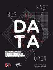 Vente livre :  Fast, open, big data  - Yannick Lejeune