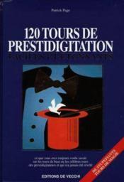 120 Tours De Prestidigitation Faciles Et Etonnants - Couverture - Format classique