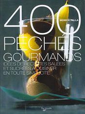 400 Peches De Gourmandise - Intérieur - Format classique