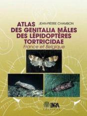 Atlas des genitalia mâles des lépidoptères tortricidae - Couverture - Format classique