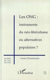 Les Ong ; Instruments Du Neo-Liberalisme Ou Alternatives Populaires - Intérieur - Format classique