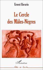 Le cercle des mâles-nègres - Intérieur - Format classique