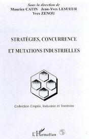 Strategies, Concurrence Et Mutations Industrielles - Intérieur - Format classique