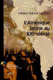 L'Amérique Latine au 21e siècle - Couverture - Format classique