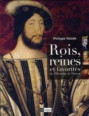 Rois, reines et favorites de l'histoire de france (édition 2006 - Intérieur - Format classique