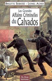 Calvados Grandes Affaires Criminelles - Intérieur - Format classique