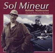 Sol Mineur - Ballade Matheysine - Couverture - Format classique