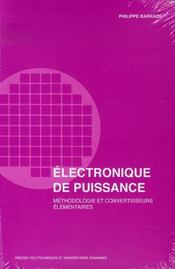 Électronique de puissance ; méthodologie et convertisseurs élementaires - Intérieur - Format classique