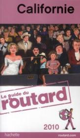 Vente livre :  Guide Du Routard ; Californie (Edition 2010)  - Collectif