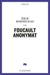 Foucault Anonymat - Couverture - Format classique