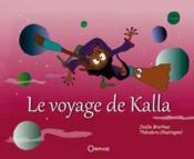 Le voyage de Kalla - Couverture - Format classique