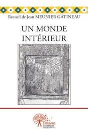 Un monde interieur - Couverture - Format classique