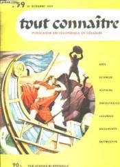 Tout Connaitre N° 59 Du 15 Octobre 1957. Naissance D Une Maison. - Couverture - Format classique