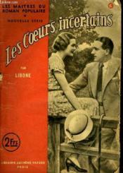 Les Coeurs Incertains. - Couverture - Format classique