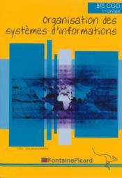 Vente livre :  Organisation des systemes d'informations bts1 cgo  - Jean-Armand Barone
