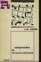Comprendre Le Structuralisme - Couverture - Format classique