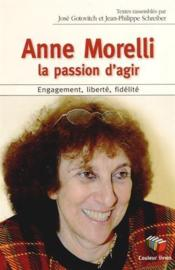 Vente  Anne Morelli : la passion d'agir  - Collectif