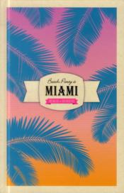 Vente livre :  Beach party à Miami  - Laure Sirieix