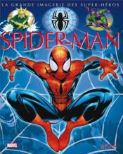 Vente livre :  Spiderman  - Jacques Beaumont - Sabine Boccador