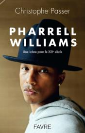 Vente livre :  Pharrell Williams  - Christophe Passer
