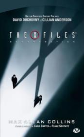 The X-files 2 regeneration – Max Allan Collins – ACHETER OCCASION – 24/07/2008
