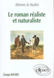 Le Roman Realiste Et Naturaliste - Couverture - Format classique