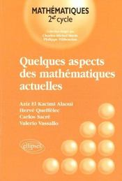Quelques Aspects Des Mathematiques Actuelles - Intérieur - Format classique