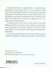 Petite Histoire Des Idees Philosophiques Suivi D'Un Essai : Le Statut De L'Oeuvre D'Art Chez Malraux - 4ème de couverture - Format classique